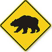 Bear Crossing Sign Art Print