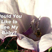 Bee My Baby Art Print