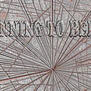 Beginning To Believe Art Print