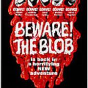 Beware The Blob, Aka Son Of Blob, Us Art Print