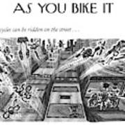 Bicycles Can Be Ridden On The Street Art Print