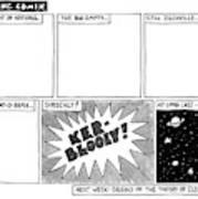 Big Bang Comix Art Print by Jack Ziegler