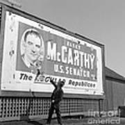 Billboard For Senator Joe Mccarthy 1948 Art Print