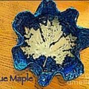 Blue Maple Leaf Dish 2 Art Print