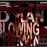 Bob Dylan Blowing In The Wind  Art Print by Marvin Blaine