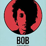 Bob Poster 2 Art Print