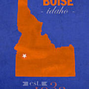 Boise State University Broncos Boise Idaho College Town State Map Poster Series No 019 Art Print