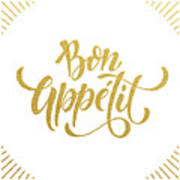 Bon Appetit Text.  Gold Text On White Art Print