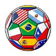 Brazil 2014 - Soccer With Various Flags Art Print