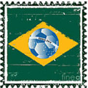 Brazil Flag Like Stamp In Grunge Style Art Print