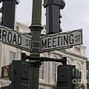 Broad Street And Meeting Street Charleston South Carolina Art Print