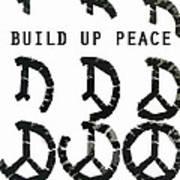 Build Up Peace Ll Art Print
