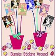 Bunnies Sticking Around For Easter Art Print