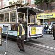 Cable Car Turn Around Fisherman's Wharf Art Print