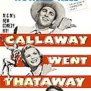 Callaway Went Thataway, Us Poster Art Print