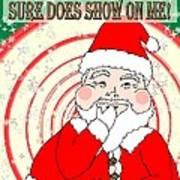 Candies And Cookies Funny Christmas Santa  Art Print