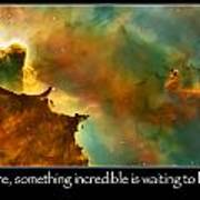 Carl Sagan Quote And Carina Nebula 3 Art Print