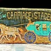 Carriage And Stagecoach Sign Art Print