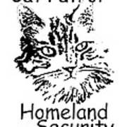 Cat Patrol Homeland Security Art Print