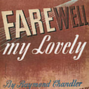 Chandler: Farewell, 1940 Art Print