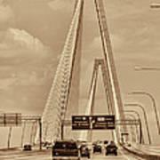 Charleston's Magnificent Cable Bridge In Sepia Art Print