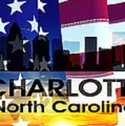 Charlotte Nc Patriotic Large Cityscape Art Print by Angelina Vick