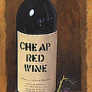 Cheap Red Wine Art Print