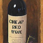 Cheap Red Wine Art Print