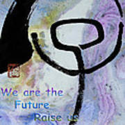 Children Raise Us Well Art Print