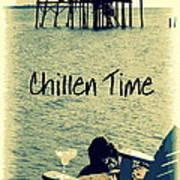 Chillen Time 1 Art Print