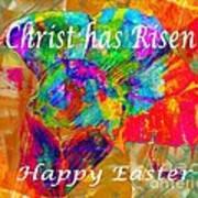 Christ Has Risen Happy Easter Art Print