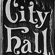 City Hall Sign Art Print