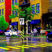 City Street Relections In The Rain Quebec Art Colors And Seasons Montreal Scenes Carole Spandau Art Print