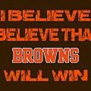 Cleveland Browns I Believe Art Print