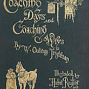 Coaching Days And Coaching Ways Art Print
