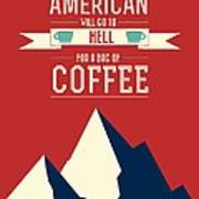 Coffee Print Art Poster American Proverb Quotes Poster Art Print