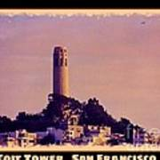 Coit Tower Poster Art Print