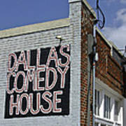 Comedy House In Deep Ellum Art Print
