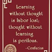 Confucius On Critical Thinking Art Print