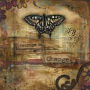Courage To Change Art Print
