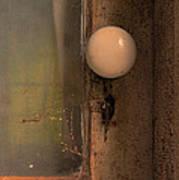 Creepy Door Knob Of Abandoned House Art Print
