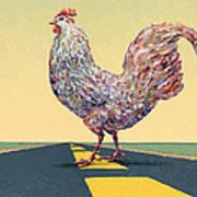 Crossing Chicken Art Print