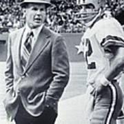 Dallas Cowboys Coach Tom Landry And Quarterback #12 Roger Staubach Art Print
