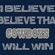 Dallas Cowboys I Believe Art Print
