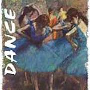 Dance By Degas Art Print