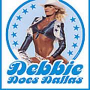 Debbie Does Dallas Art Print