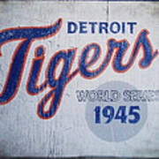 Detroit Tigers Wold Series 1945 Sign Art Print