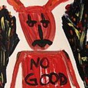 devil with NO GOOD tee shirt Art Print