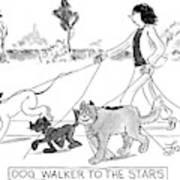 Dog Walker To The Stars Art Print