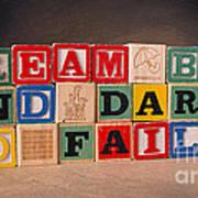 Dream Big And Dare To Fail Art Print
